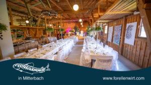 Feste feiern im Mühlviertel - die perfekte Hochzeitslocation in Freistadt Umgebung - Forellenwirt