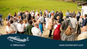 Feiern im Grünen - Mühlviertler Natur - Forellenwirt in Mitterbach